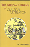 The African Origin Of Classical Civilization - Graham Campbell-Dunn